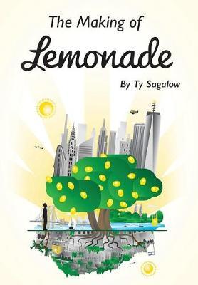 The Making of Lemonade (Hardback)