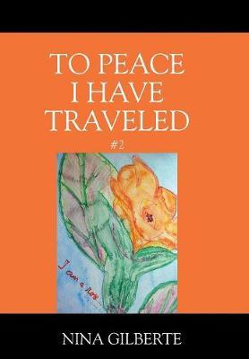 To Peace I Have Traveled #2 (Hardback)