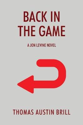 Back in the Game: A Jon Levine Novel (Paperback)