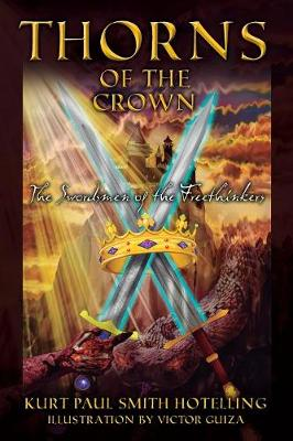 Thorns of the Crown: The Swordsmen of the Freethinkers (Paperback)