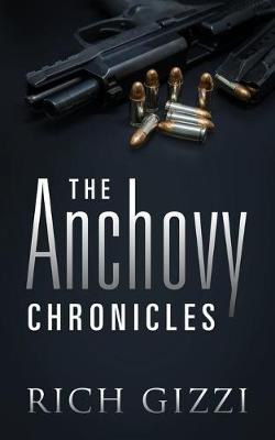 The Anchovy Chronicles (Paperback)