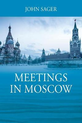 Meetings in Moscow (Paperback)
