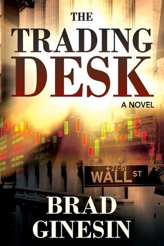 The Trading Desk (Paperback)