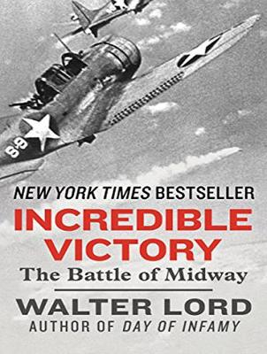 Incredible Victory: The Battle of Midway (CD-Audio)