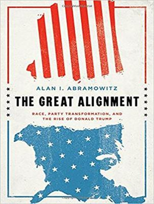 The Great Alignment: Race, Party Transformation, and the Rise of Donald Trump (CD-Audio)