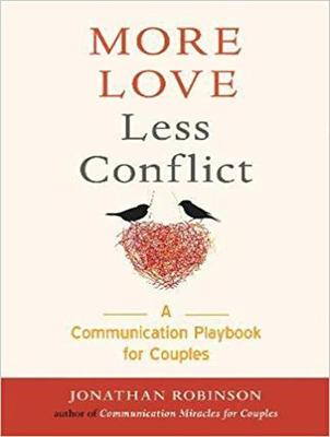 More Love, Less Conflict: A Communication Playbook for Couples (CD-Audio)
