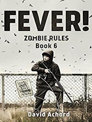Fever!: Zombie Rules Book 6 - Zombie Rules 6 (CD-Audio)
