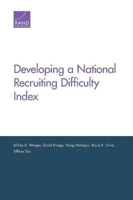 Developing a National Recruiting Difficulty Index (Paperback)