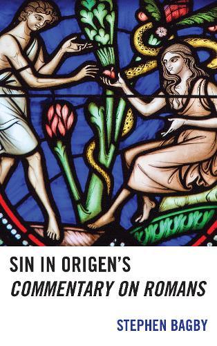 Sin in Origen's Commentary on Romans (Hardback)