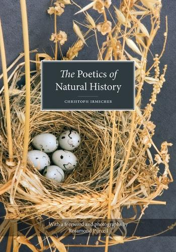 The Poetics of Natural History (Paperback)