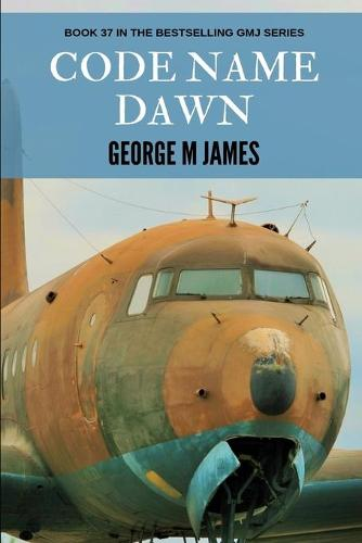 Code Name Dawn - Secret Warfare & Counter-Terrorism Operations 37 (Paperback)