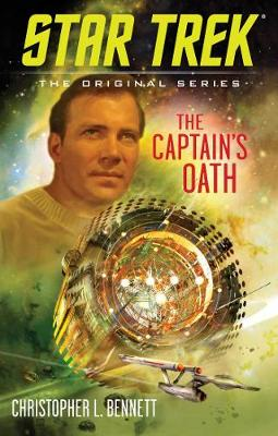 The Captain's Oath - Star Trek: The Original Series (Paperback)