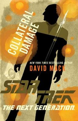 Collateral Damage - Star Trek: The Next Generation (Paperback)