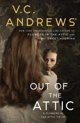 Out of the Attic - Dollanganger 10 (Hardback)