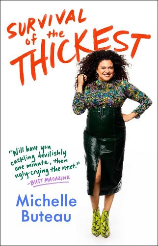 Survival of the Thickest: Essays (Paperback)