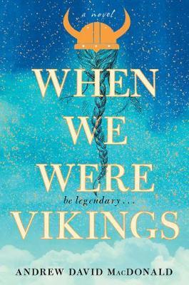 When We Were Vikings (Hardback)