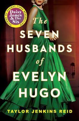 The Seven Husbands of Evelyn Hugo: A Novel (Paperback)