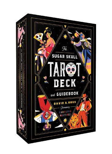 The Sugar Skull Tarot Deck and Guidebook - Sugar Skull Tarot Series (Paperback)
