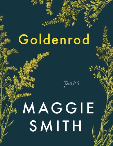 Goldenrod: Poems (Hardback)