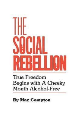 The Social Rebellion (Paperback)
