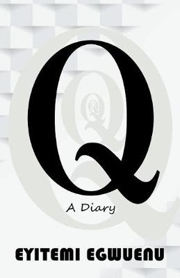 Q: A Diary (Paperback)