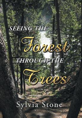 Seeing the Forest Through the Trees (Hardback)