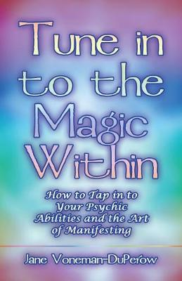Tune Into the Magic Within (Paperback)