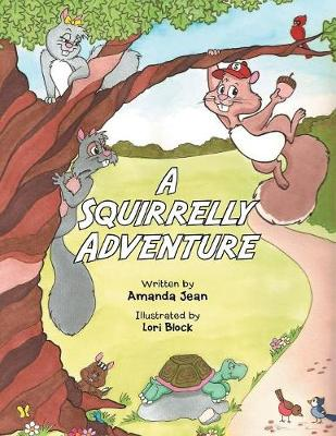 A Squirrelly Adventure (Paperback)