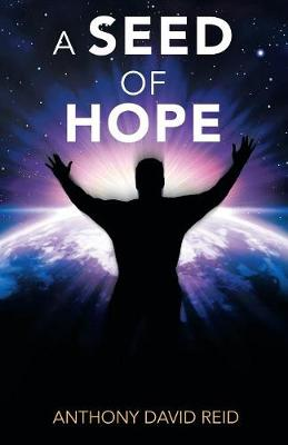 A Seed of Hope (Paperback)