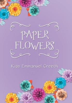 Paper Flowers (Hardback)