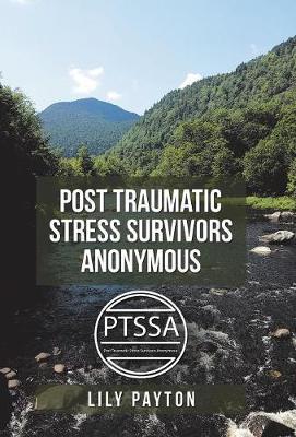 Post Traumatic Stress Survivors Anonymous (Hardback)