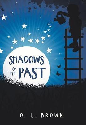 Shadows of the Past (Hardback)