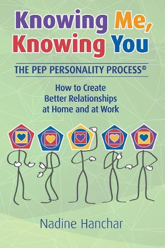 Knowing Me, Knowing You: The Pep Personality Process (Paperback)