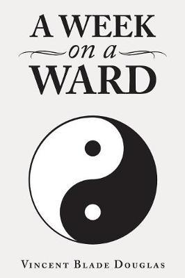 A Week on a Ward (Paperback)