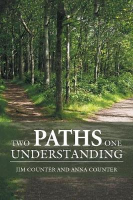 Two Paths, One Understanding (Paperback)