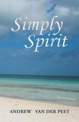 Simply Spirit (Paperback)