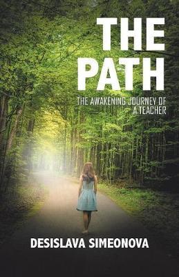 The Path: The Awakening Journey of a Teacher (Paperback)