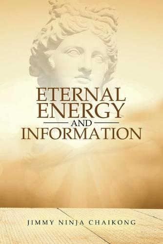 Eternal Energy and Information (Paperback)