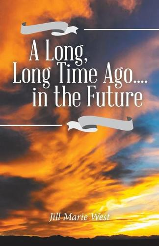 A Long, Long Time Ago.... in the Future (Paperback)