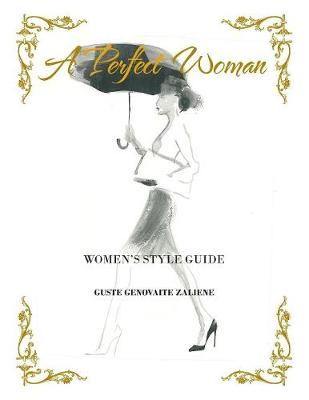 A Perfect Woman: Women's Style Guide (Paperback)