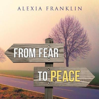 From Fear to Peace (Paperback)