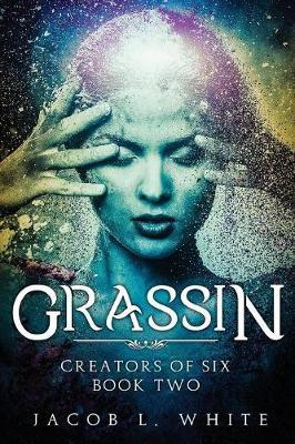 Grassin - Creators of Six 2 (Paperback)