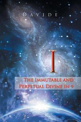 I: The Immutable and Perpetual Divine in 9 (Paperback)