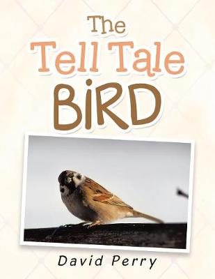 The Tell Tale Bird (Paperback)