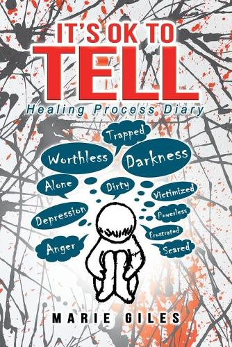 It's Ok to Tell: Healing Process Diary (Paperback)