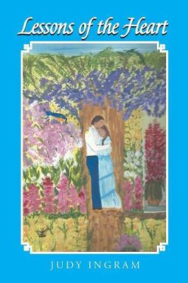 Lessons of the Heart (Paperback)