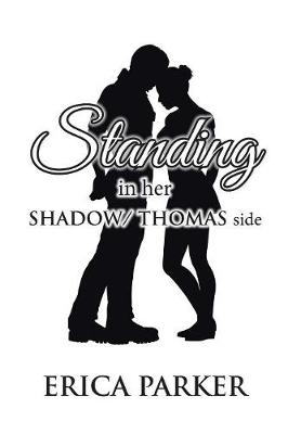 Standing in Her Shadow/ Thomas Side (Hardback)