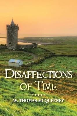 Disaffections of Time (Paperback)