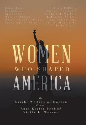 Women Who Shaped America (Hardback)