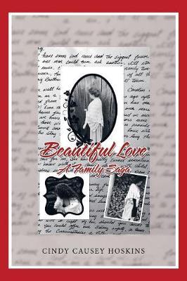 Beautiful Love: A Family Saga (Paperback)